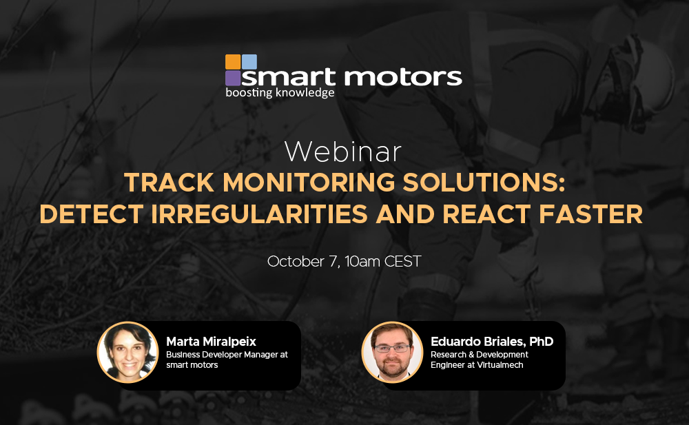 Track monitoring solutions: detect irregularities and react faster